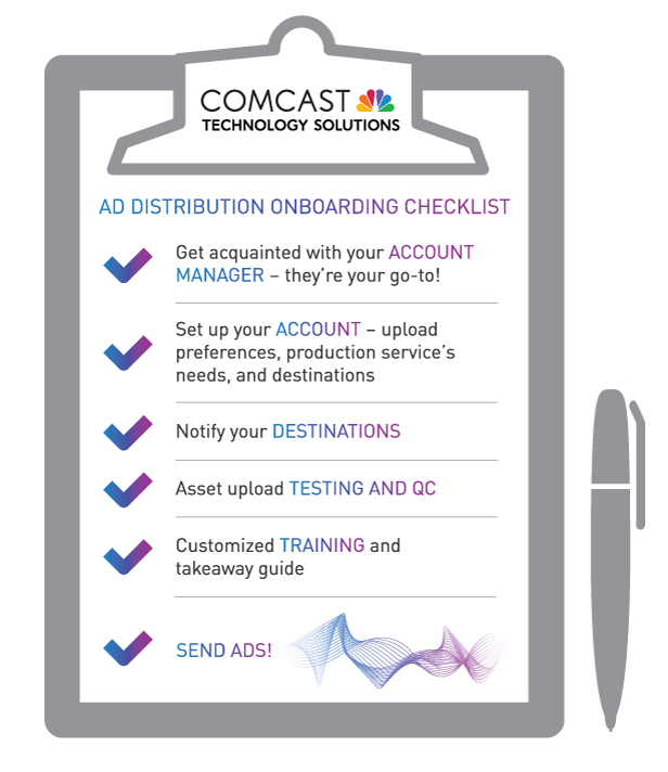 comcast technology solutions ad distribution onboarding checklist - Account Technology